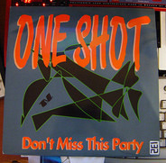 One Shot - Don't Miss This Party