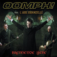 OOMPH! Feat. L'Âme Immortelle - Brennende Liebe