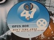 Opus 808 - Don't Turn Away