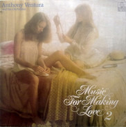 Orchester Anthony Ventura - Music For Making Love 2