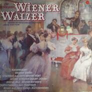 Grosses Wiener Operetten-Orchester , Orchester Der Wiener Staatsoper - Die Schönsten Wiener Walzer