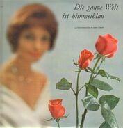 Orchester der Wiener Staatsoper - Die ganze Welt ist himmelblau