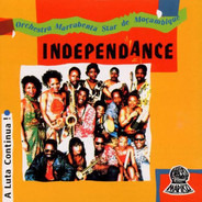 Orchestra Marrabenta Star De Moçambique - Independance