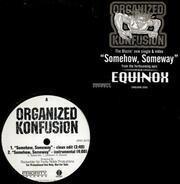 Organized Konfusion - Somehow, Someway