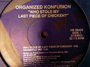 Organized Konfusion - Who Stole My Last Piece Of Chicken?