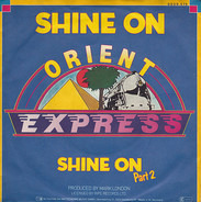 Orient Express - Shine On