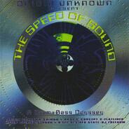 Origin Unknown - The Speed of Sound