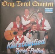 Original Tyrol Quintett - Kufsteinlied