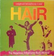 Original Broadway Cast - Hair - The American Tribal Love-Rock Musical