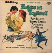Original Cast Of Babes Of Toyland , Ray Bolger , Tommy Sands , Annette , Ed Wynn - Babes In Toyland