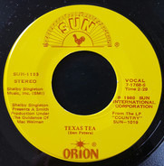 Orion - Texas Tea / Faded Love