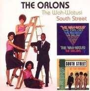 Orlons - Wah-Watusi/South Street