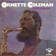 Ornette Coleman - The Music Of Ornette Coleman: Forms & Sounds
