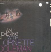 Ornette Coleman - An Evening with Ornette Coleman
