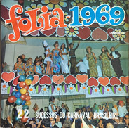 Orquestra De Pereira Dos Santos , Coro De Joab - Folia 1969 - 22 Sucessos Do Carnaval Brasileiro