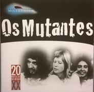Os Mutantes - Millennium - 20 Músicas Do Século XX