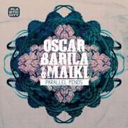 Oscar Barila & Maiki - Parallel Minds