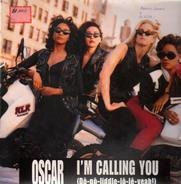 Oscar - I'm Calling You (Do-Po-Liddle-Lo-Le Yeah!)