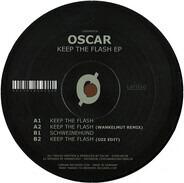 Oscar - Keep The Flash EP