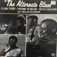 Oscar Peterson, Dizzy Gillespie, Freddie Hubbard - The Alternate Blues