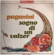 Oscar Straus - Franz Lehár - Romana Righetti , Elena Baggiore , Agostino Lazzari , Carlo Pierangeli - Paganini  / Sogno Di Un Valzer