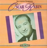 Oscar Rabin - Try A Little Tenderness