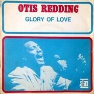 Otis Redding - Glory Of Love / I'm Coming Home