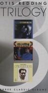 Otis Redding - Trilogy - Three Classic Albums