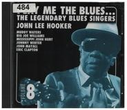 Otis Rush / Muddy Waters a.o. - Play Me The Blues... The Legendary Blues Singers Volume 8