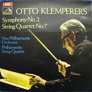 Otto Klemperer , New Philharmonia Orchestra , Philharmonia String Quartet - Otto Klemperer's Symphony No. 2 • String Quartet No. 7