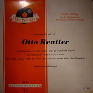 Otto Reutter - Erinnern Sie Sich...?