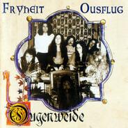 Ougenweide - Fryheit / Ousflug