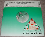 Our Tribe With Franke Pharoah & Kristine W - Love Come Home Remixes