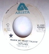 Outlaws - Hearin' My Heart Talkin'