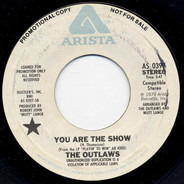 Outlaws - You Are The Show / If Dreams Came True