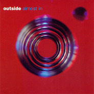 Outside - Almost In