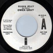 Owen Gray - Guava Jelly / Please Don't Let Me Go