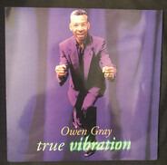 Owen Gray - True Vibration