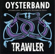 Oysterband - Trawler