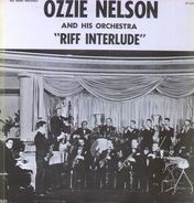 Ozzie Nelson and his Orchestra - Riff Interlude