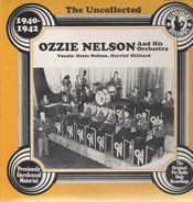 Ozzie Nelson and his Orchestra - The Uncollected - 1940-1942