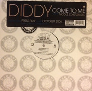Diddy, P. Diddy - Come To Me / Get Off