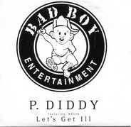 P. Diddy Feat. Kelis - Let's Get Ill