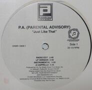 P.A., Parental Advisory - Just Like That / Sundown