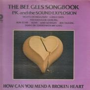 P.K. And The Sound Explosion - The Bee Gees Songbook