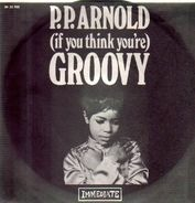 P.P. Arnold - (If You Think You're) Groovy