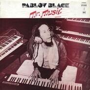Pablo Black - Mr. Music Originally