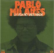 Pablo Milanés - La Vida No Vale Nada