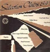 Pablo Moses, Donna Summer, Gap Band a.o. - Selection Clubs 84