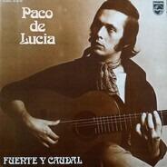 Paco De Lucía - Fuente Y Caudal